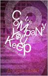 The Company You Keep (Kendra Clayton Mysteries, #1)