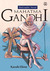 Mahatma Gandhi (BioGraphic Novel #4)