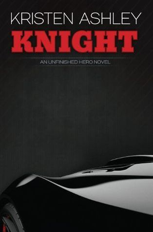 Knight (Unfinished Hero #1)