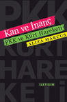 Kan ve İnanç by Aliza Marcus