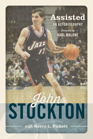 Assisted: An Autobiography of John Stockton