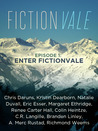 Fictionvale Episode 1: Enter Fictionvale (Fictionvale, #1)