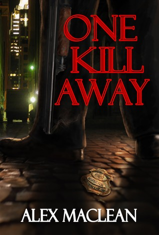 One Kill Away by Alex  Maclean
