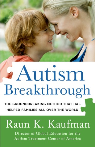 Autism Breakthrough: The Groundbreaking Method That Has Helped Families All Over The World
