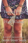 Twenty-Eight and a Half Wishes