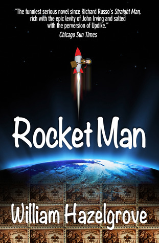 Rocket Man by William Elliott Hazelgrove