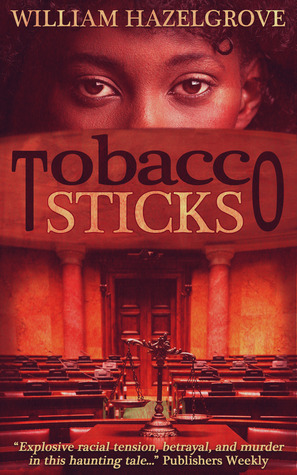 Tobacco Sticks by William Elliott Hazelgrove