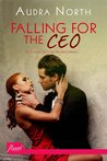 Falling for the CEO by Audra North