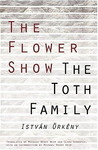 The Flower Show and the Toth Family