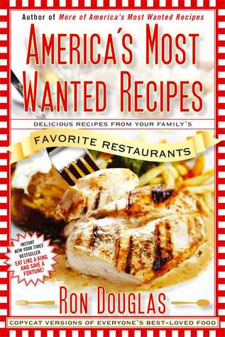America's Most Wanted Recipes by Ron Douglas