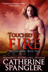 Touched by Fire (The Sentinel, #2)