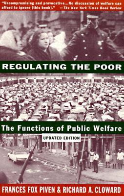 Regulating+the+Poor+The+Functions+of+Public+Welfare