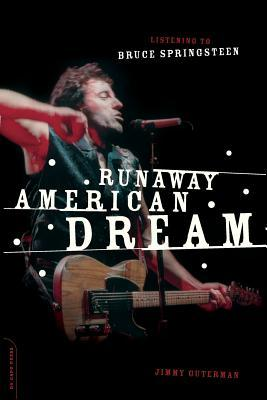 Runaway American Dream: Listening to Bruce Springsteen