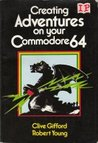 Creating Adventures on your Commodore 64