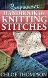 Beginners Handbook of Knitting Stitches