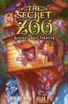 The Secret Zoo: Riddles and Danger (The Secret Zoo, #3)