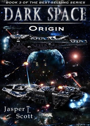 Dark Space (Book 3): Origin (Dark Space #3)