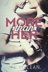 More Than Her (More, #2)