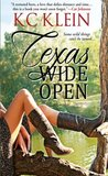 Texas Wide Open (Texas Fever #1)