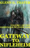 Gateway to Nifleheim (Harbinger of Doom, #1)