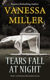 Tears Fall at Night (Praise Him Anyhow #1)