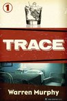 Trace (Trace #1)