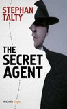 The Secret Agent: In Search of America's Greatest World War II Spy (Kindle Single)