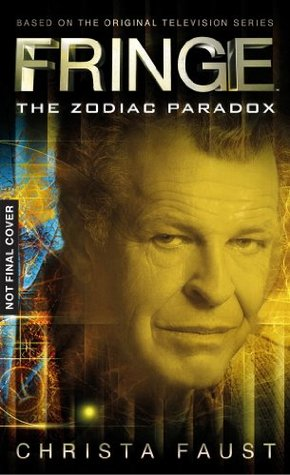 The Zodiac Paradox (Fringe #1)