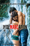 The Demarcation of Jack by Blakely Bennett