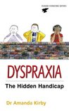 Dyspraxia: Developmental Co-ordination Disorder (Human Horizons Series)