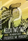 Rella Two Trees - The Money Chiefs