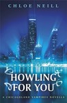 Howling For You (Chicagoland Vampires, #8.5)