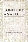 Confucius: Analects: With Selections from Traditional Commentaries (Hackett Classics Series)