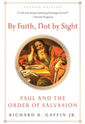 Read online By Faith, Not By Sight: Paul and the Order of Salvation RTF