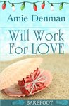 Will Work for Love