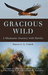 Gracious Wild: A Shamanic Journey with Hawks