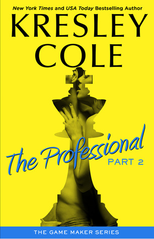 The Professional: Part 2 (The Game Maker, #1.2)