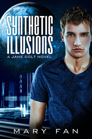 Synthetic Illusions (Jane Colt #2)