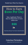 How to Earn a Hundred Dollars a Day by Caterina Christakos