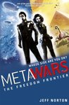 Metawars: The Freedom Frontier (Metawars, #4)