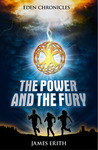 The Power and The Fury (Eden Chronicles, #1)