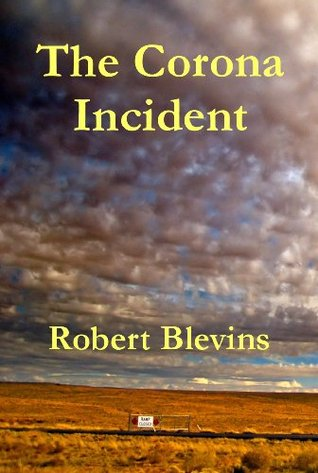 Get The Corona Incident by Robert Blevins RTF
