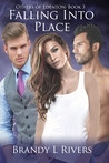 Falling into Place by Brandy L. Rivers