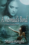 A Mermaid's Bond (A Demon Paradise Novel, #2)