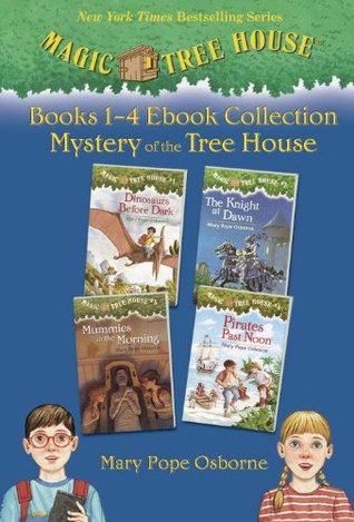 Magic Tree House: #1-4 [ebook Collection: Mystery of the Tree House] (Magic Tree House #1-4)