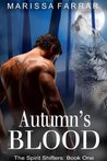 Autumn's Blood (Spirit Shifters, Book One)
