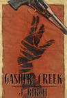 Gasher Creek by J. Birch