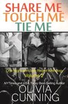 One Night with Sole Regret Anthology Vol.2: Share Me, Touch Me, Tie Me (One Night with Sole Regret, #0.5, 4, 5)