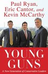 Young Guns: A New Generation of Conservative Leaders