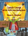 Captain Courage and the World's Most Shocking Secret Book 2